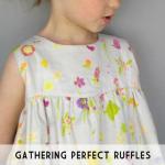 gathering perfect ruffles